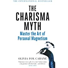 The Charisma Myth: Master the Art of Personal Magnetism