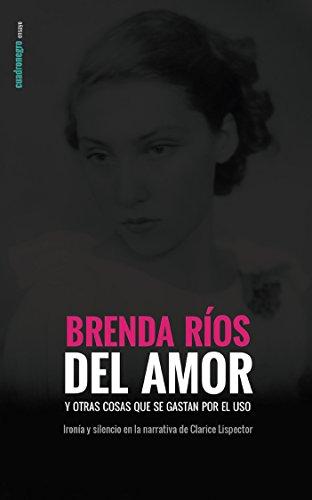 Del Amor Y Otras Cosas: Versión Electrónica por Brenda Ríos