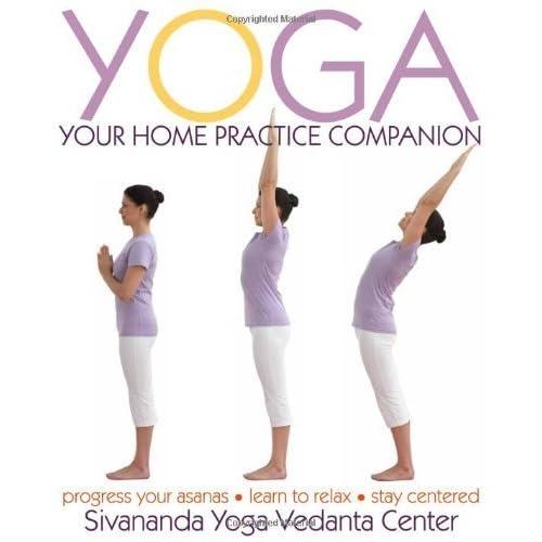 Yoga: Your Home Practice Companion by Sivananda Yoga Vedanta Centre (2009-12-28)