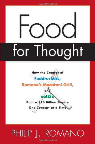 food-for-thought-how-the-creator-of-fuddruckers-romanos-macaroni-grill-and-eatzis-built-a-10-billion