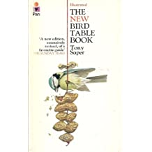 New Bird Table Book: A Guide to Food and Shelter for Wild Birds