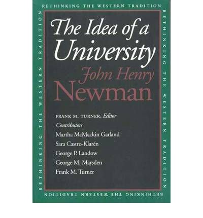 [(The Idea of a University)] [Author: John Henry Newman] published on (June, 1996)
