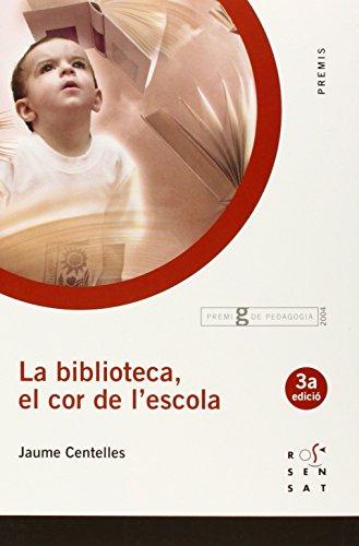 La biblioteca, el cor de l'escola (Premis) - 9788495988461