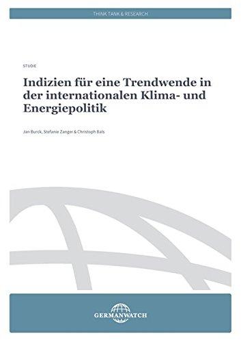 Indizien für eine Trendwende in der internationalen Klima- und Energiepolitik