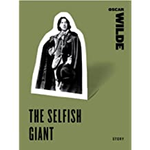 The Selfish Giant (Harper Perennial Classic Stories)