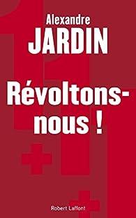 R voltons nous alexandre jardin babelio for Alexandre jardin citation