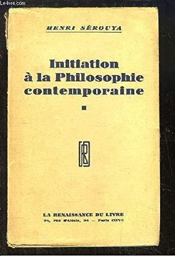 Initiation a la philosophie contemporaine