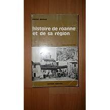 Histoire de Roanne et de sa région