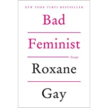 Bad Feminist: Essays (English Edition)