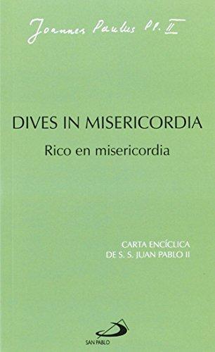 Dives in misericordia: Rico en misericordia (Encíclicas) por Juan Pablo II