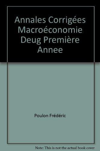 Annales Corrigées Macroéconomie Deug Première Annee par Poulon