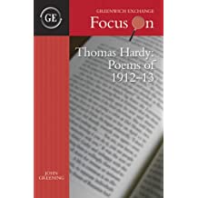 Thomas Hardy - Poems of 1912-13: The Emma Poems (Focus on) by John Greening (2007-11-05)
