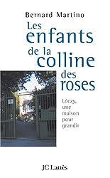 Les enfants de la colline des roses. : Loczy, une maison pour grandir