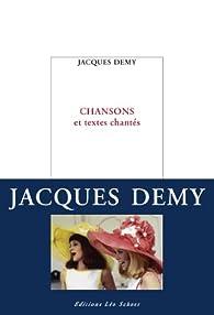 Chansons et textes chantés par Jacques Demy