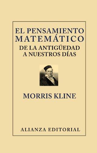 El pensamiento matemático de la Antigüedad a nuestros días (Libros Singulares (Ls))