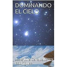 DOMINANDO EL CIELO