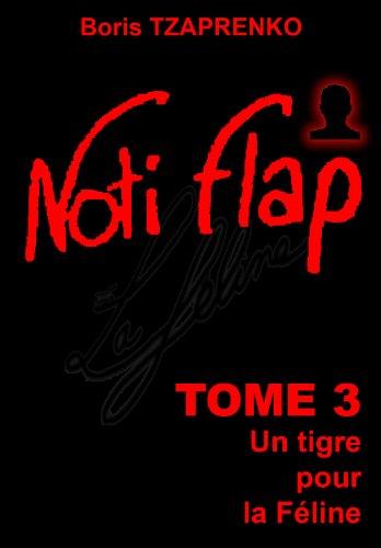 Noti Flap 3: Un tigre pour la Féline