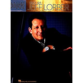 Best of Jeff Lorber Songbook (Artist Transcriptions) (English Edition)