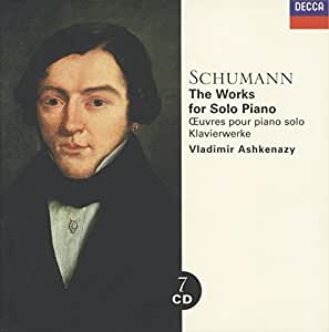 Schumann : Les oeuvres pour piano seul