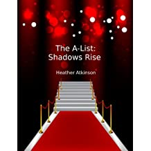 The A-List:  Shadows Rise (Hollywood Vampire Series Book 4)
