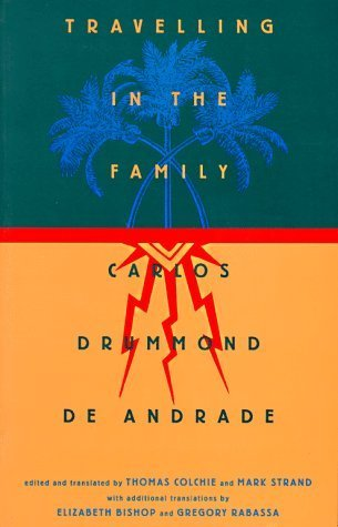 Travelling in the Family: Selected Poems by Carlos Drummond De Andrade (1995-12-01)