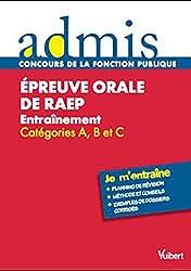 Epreuve orale de RAEP (reconnaissance des acquis de l'expérience professionnelle) : Entraînement Catégories A, B et C