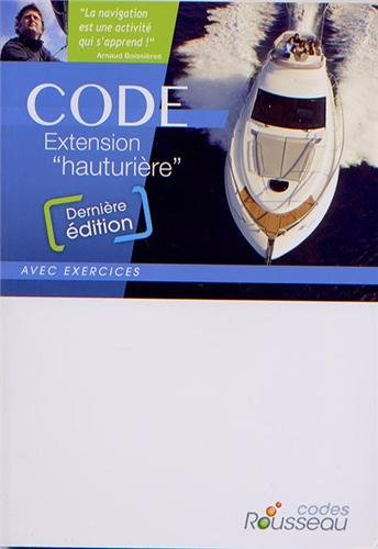 CODE ROUSSEAU CODE EXTENSION HAUTURIERE 2014