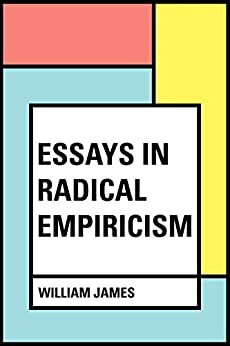 essays in radical empiricism amazon