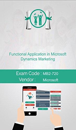 Microsoft MB2-720 Functional Application in Microsoft Dynamics Marketing Exam