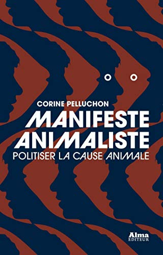 Manifeste animaliste par Corine Pelluchon