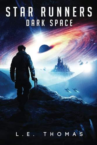 Star Runners: Dark Space (Star Runners Universe) -