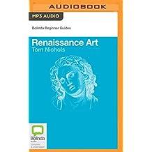Renaissance Art (Bolinda Beginner Guides)