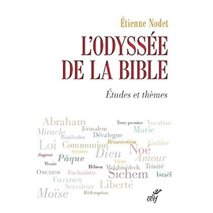 L'Odyssée de la Bible (LIRE LA BIBLE)