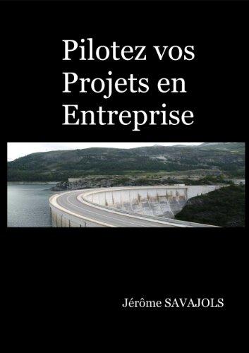 Couverture du livre Pilotez vos projet en entreprise