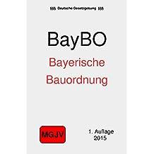 Bayerische Bauordnung: LBO Bayern - BayBO