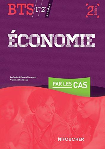 Economie par les cas BTS 2e édition