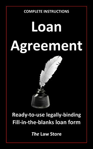 Loan Agreement: Inclusive of Detailed Instructions On How To Prepare The Loan Agreement (English Edition)
