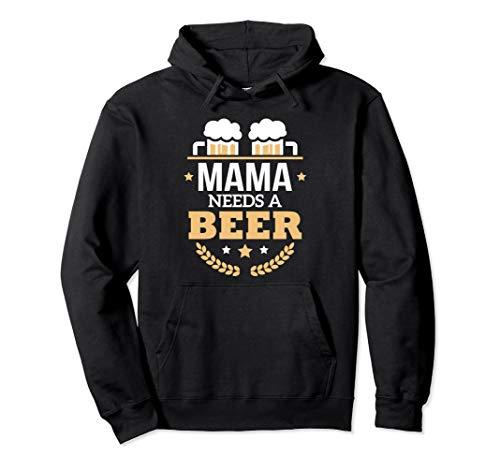 Mama benötigt ein Bier Oktoberfest Pullover - Mama Hoodie Für Erwachsene Kostüm