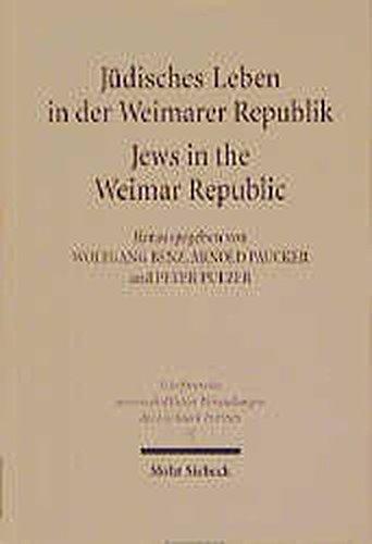 Jüdisches Leben in der Weimarer Republik /Jews in the Weimar Republic (Schriftenreihe wissenschaftlicher Abhandlungen des Leo Baeck Instituts)