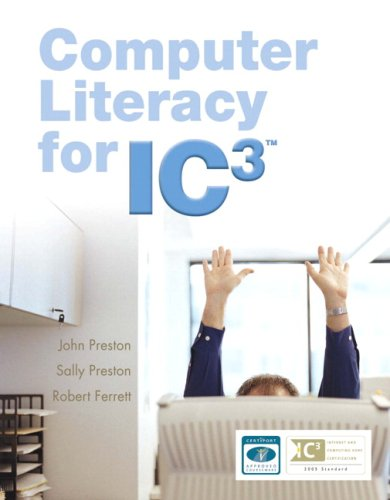 Computer Literacy for IC3 Value Package (includes Computer Literacy for IC3, 2e - Unit 1 - Updated Edition) por Sally Preston