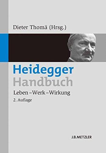 Heidegger-Handbuch : Leben - Werk - Wirkung -