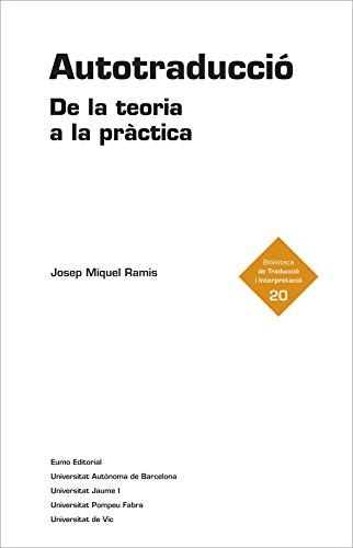 Autotraducció. De la teoria a la pràctica (Catalan Edition)