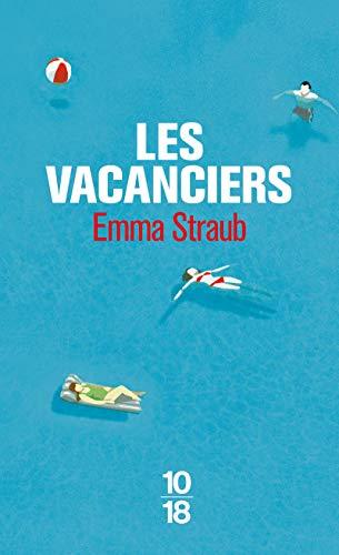Les vacanciers par Emma STRAUB