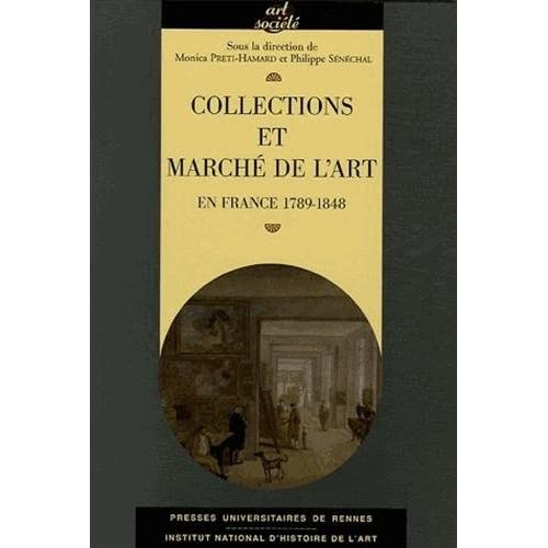 Collections et marché de l'art : En France 1789-1848
