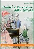 Mozart e la ricerca della felicità