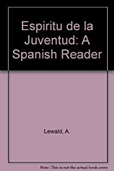 Espiritu de la Juventud: A Spanish Reader
