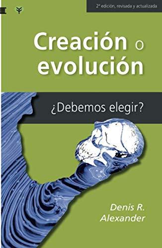 Creación o evolución: ¿Debemos elegir?