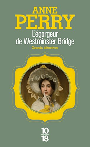 L'égorgeur de Westminster Bridge par Anne PERRY