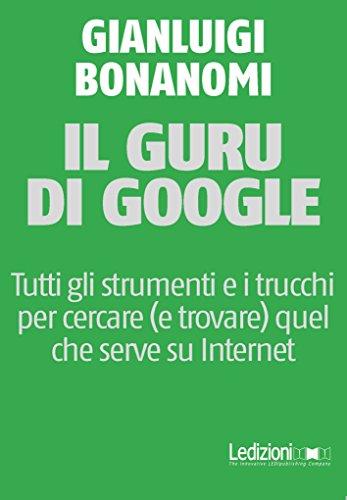 Il guru di Google Il guru di Google 41xjzZvwvnL