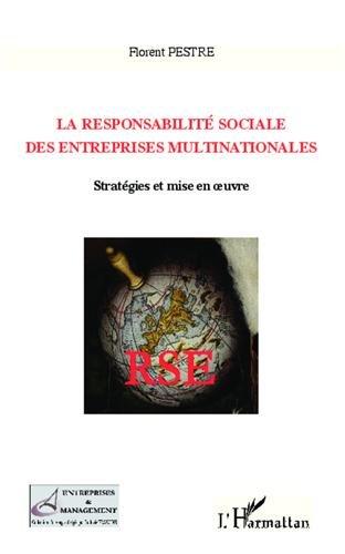 La responsabilité sociale des entreprises multinationales par Florent Pestre
